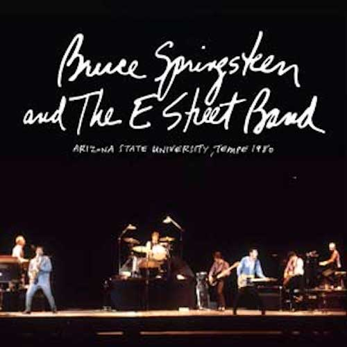 Bruce Springsteen & The E Street Band - Tempe 1980