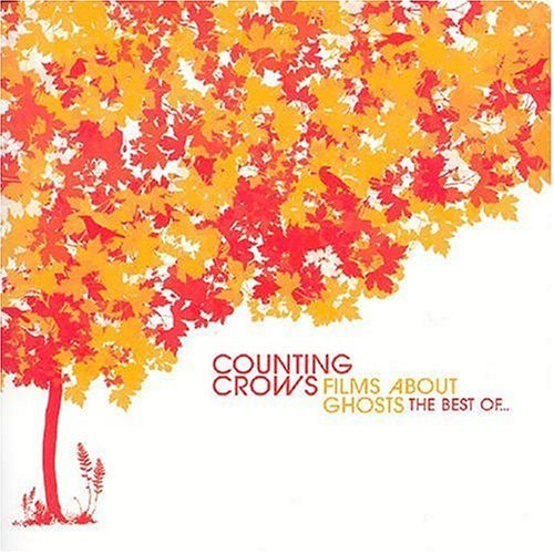 Counting Crows - Films About Ghosts The Best Of