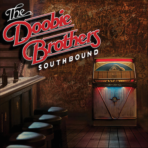 Doobie Brothers - Southbound
