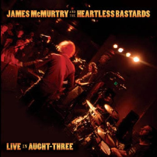 James McMurtry - Live in Aught Three