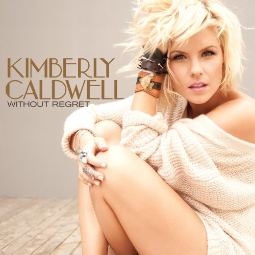 Kimberly Caldwell - Without Regret