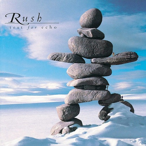 Rush - Test For Echo (Remaster)