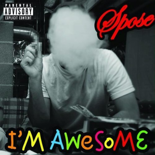 Spose - I'm Awesome