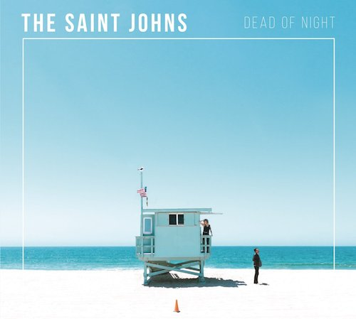 The Saint Johns - Dead Of Night