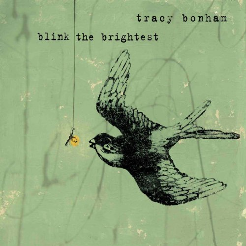 Tracy Bonham - Blink The Brightest