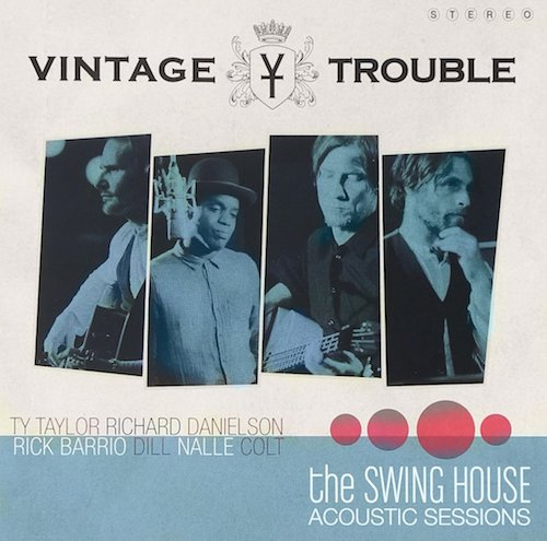 Vintage Trouble - The Swinghouse Acoustic Sessions