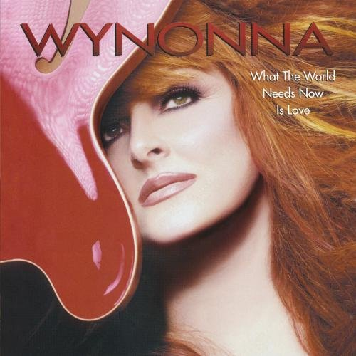 Wynonna - What The World Needs Now Is Love
